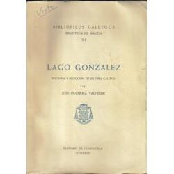 Lago González. Biografía y selección de su obra gallega.