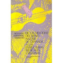 De las melodías del Reino Nazari de Granada a las estructuras musicales cristianas