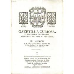 Gazetilla curiosa o semanero granadino, noticioso, y útil para el bien común.