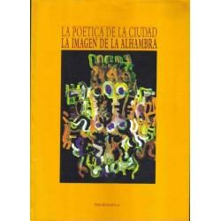 La poética de la ciudad. La imagen de la Alhambra.