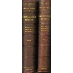 Tratado general de radiología médica. Biología, patología, terapéutica. 2 vols.
