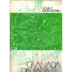 Granada dibujada 2: Loja y Montefrío.