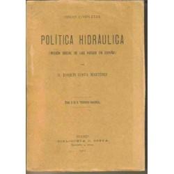 Política Hidraúlica (misión social de los riesgos en España).