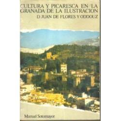 Cultura y picaresca en la Granada de la Ilustración. D. Juan de Flores y Oddouz.