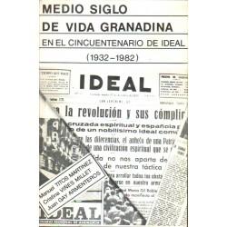 Medio Siglo de Vida Granadina, en el Cincuentenario de Ideal (1932-1982)