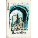 La Alhambra romántica.