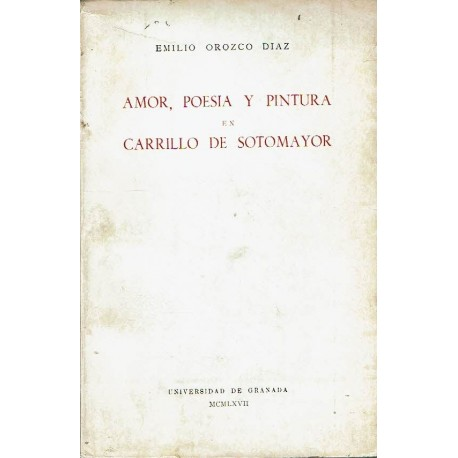 Amor, poesía y pintura en Carrillo de Sotomayor.
