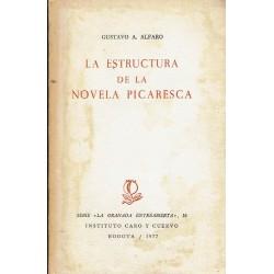 La estructura de la novela picaresca.