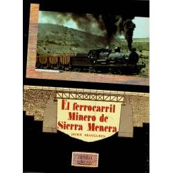 El ferrocarril Minero de Sierra Menera.