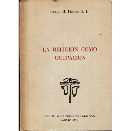 La religión como ocupación.