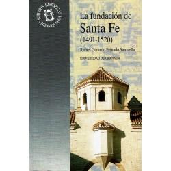 La fundación de Santa Fe (1491-1520). Estudio y documentos.