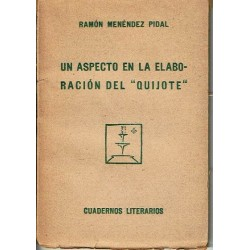 """Un aspecto en la elaboración del """"Quijote""""."""