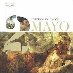 2 mayo Madrid 1808-2008. Un pueblo, una nación.