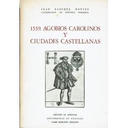 1539. Agobios carolinos y ciudades castellanas.