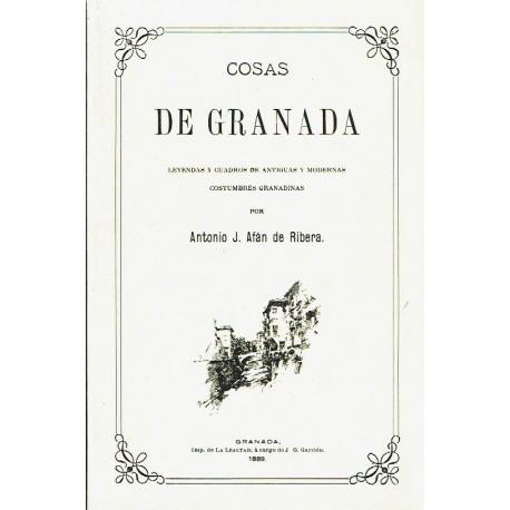 Cosas de Granada. Leyendas y cuadros de antiguas y modernas costumbres granadinas.