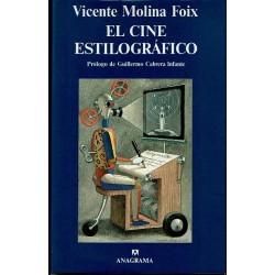 El cine estilográfico. Crítica recogida 1981-1993.