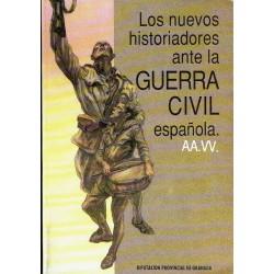 Los nuevos historiadores ante la Guerra Civil española I y II.