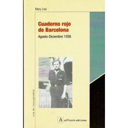 Cuaderno rojo de Barcelona. Agosto - Diciembre 1936.