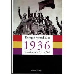 1936. Los mitos de la Guerra Civil.