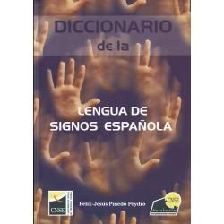 Diccionario de la Lengua de Signos Española.