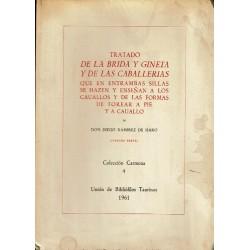 Tratado de la brida y gineta y de las caballerías.