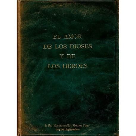 El amor de los dioses y de los héroes.