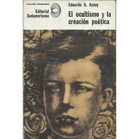 El ocultismo y la creación poética.