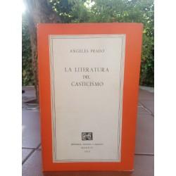 La literatura del casticismo.