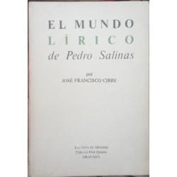 El mundo lírico de Pedro Salinas.