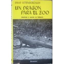 Un dragón para el zoo. Aventuras y cacerías en Indonesia.