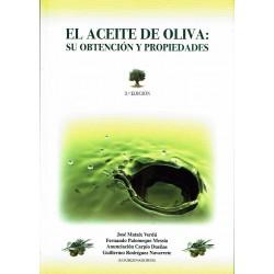 El aceite de oliva: su obtención y propiedades.