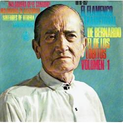 El flamenco tradicional de Bernanrdo El de los Lobitos Volumen 1.