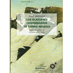Los glaciares cuaternarios de Sierra Nevada.