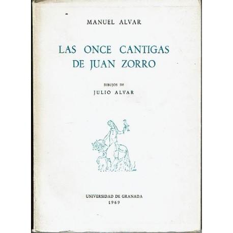 Las once cantigas de Juan Zorro.