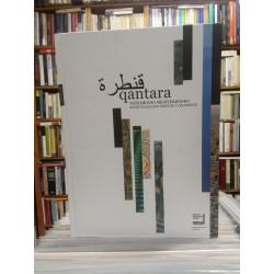 Qantara. Patrimonio mediterráneo. Encrucijadas de Oriente y Occidente.