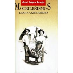 Motrileñismos. Léxico azucarero.