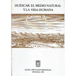 Huéscar: El medio natural y la vida humana.