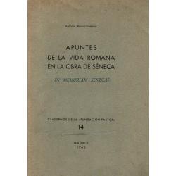 Apuntes de la vida romana en la obra de Séneca. In memoriam Senecae.