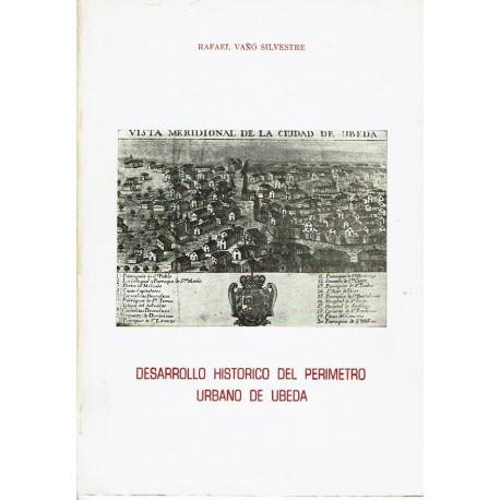Desarrollo histórico del perímetro urbano de Úbeda.