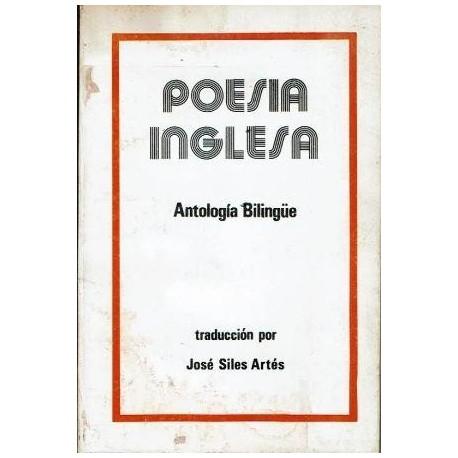 Poesía inglesa. Antología bilingüe.