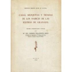 Casas, mezquitas y tiendas de los habices de las Iglesias de Granada.