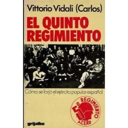 El quinto regimiento. Cómo se forjó el ejército popular español.