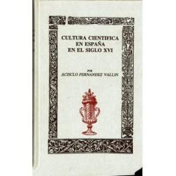 Cultura Científica en España en el siglo XVI.