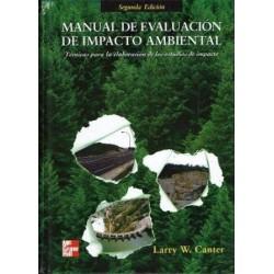 Manual de evaluación de impacto ambiental. Técnicas para la elaboración de estudios de impacto.