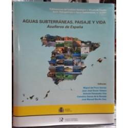 Aguas subterráneas, paisaje y vida. Acuíferos de España.