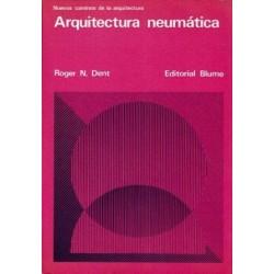 La arquitectura neumática.