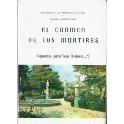 """El Carmen de los Mártires (Apuntes para """"una historia…"""")."""