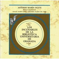 Los incunables de la Biblioteca Universitaria de Granada.
