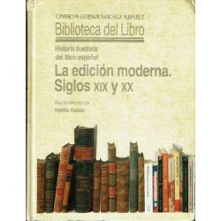 La edición moderna. Siglos XIX y XX.