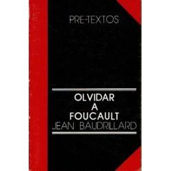 Olvidar a Foucault.